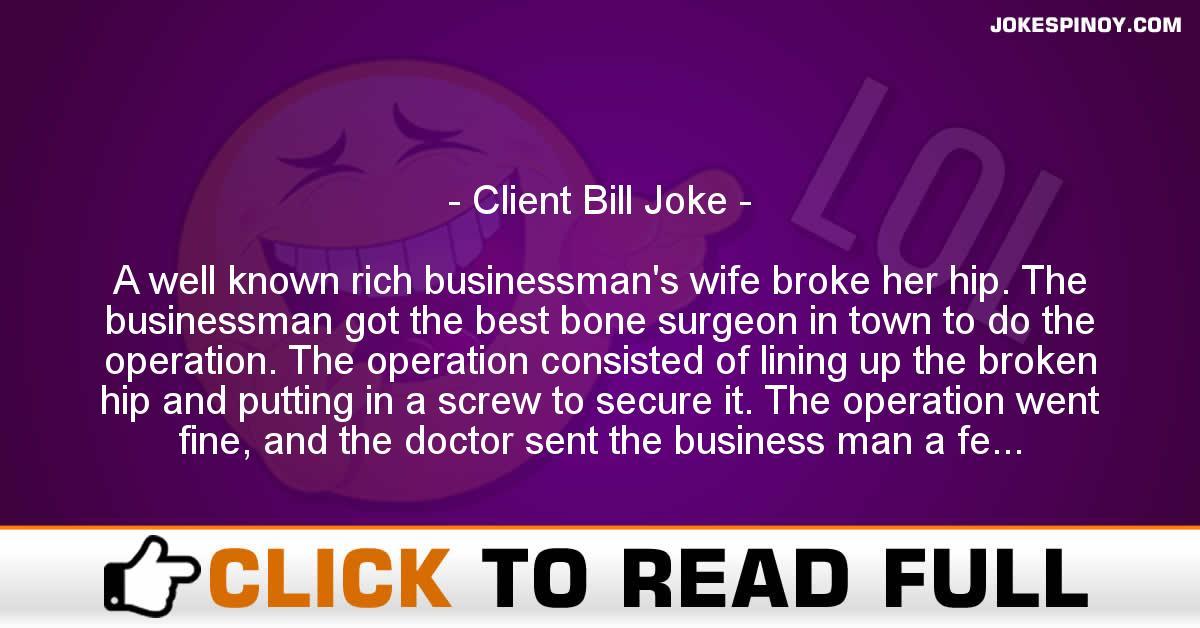 Client Bill Joke