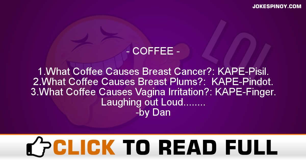 COFFEE - JokesPinoy.com