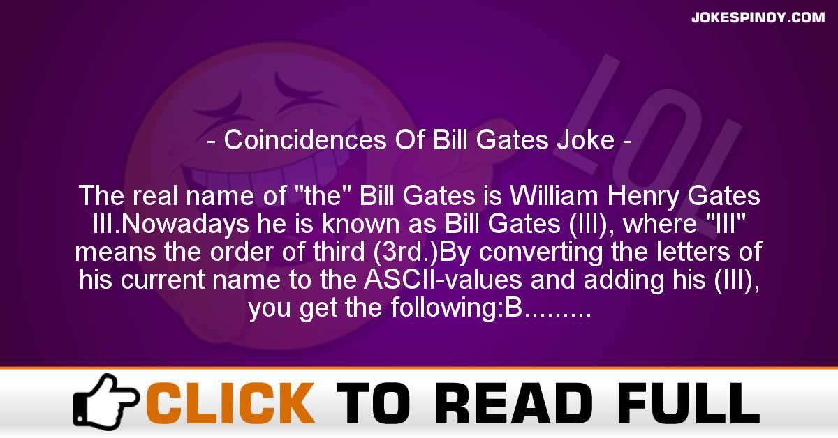 Coincidences Of Bill Gates Joke