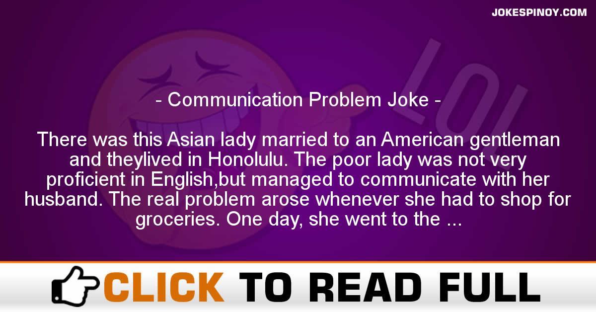Communication Problem Joke