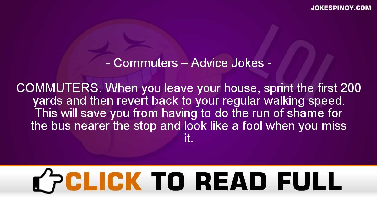 Commuters – Advice Jokes