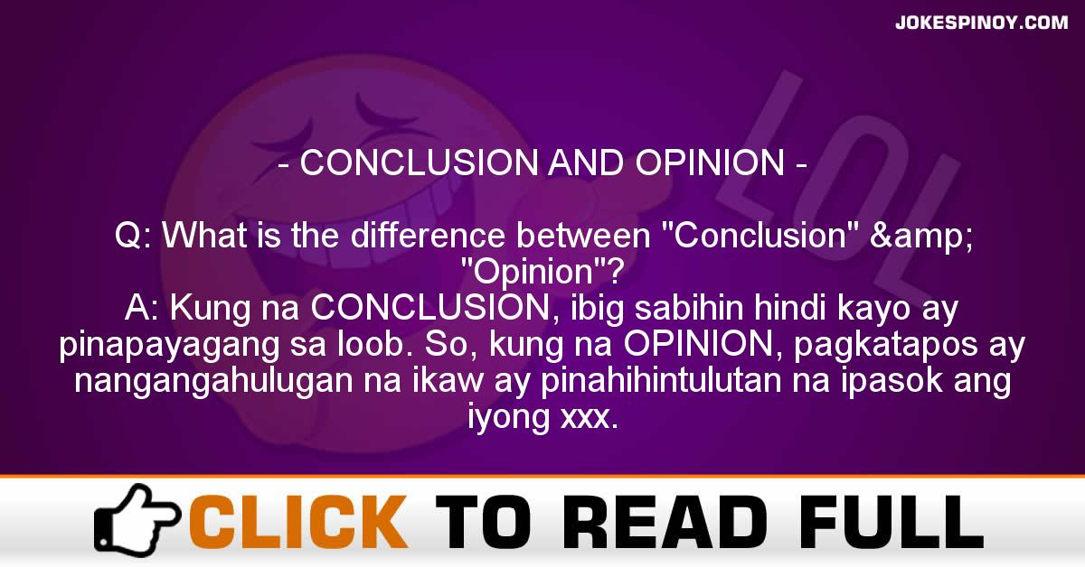 CONCLUSION AND OPINION