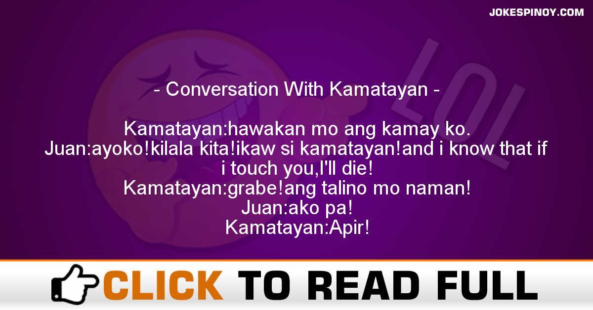 Conversation With Kamatayan