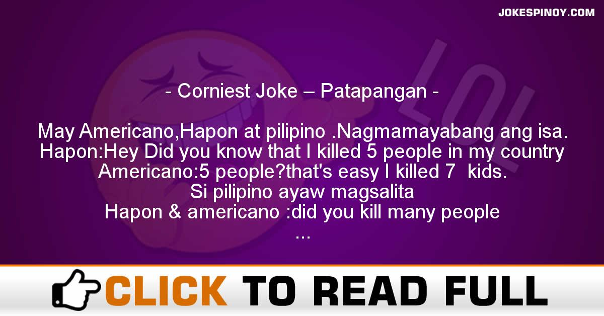 Corniest Joke – Patapangan