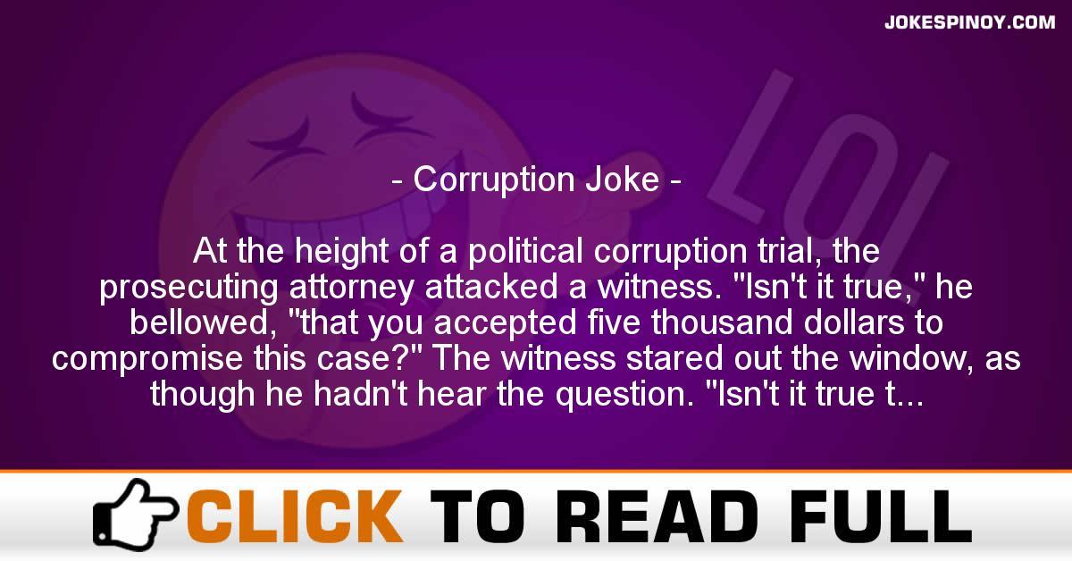 Corruption Joke