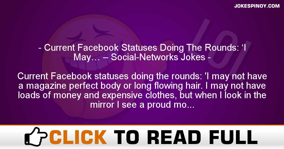 Current Facebook Statuses Doing The Rounds: 'I May… – Social-Networks Jokes