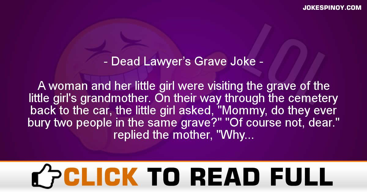 Dead Lawyer's Grave Joke