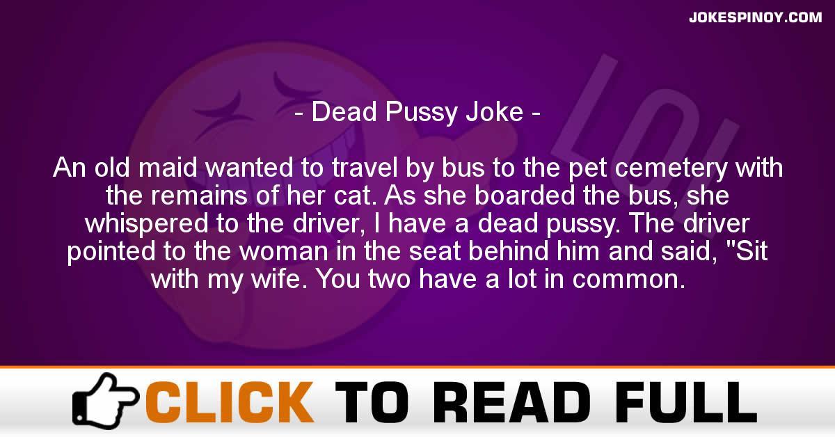 Dead P***y Joke
