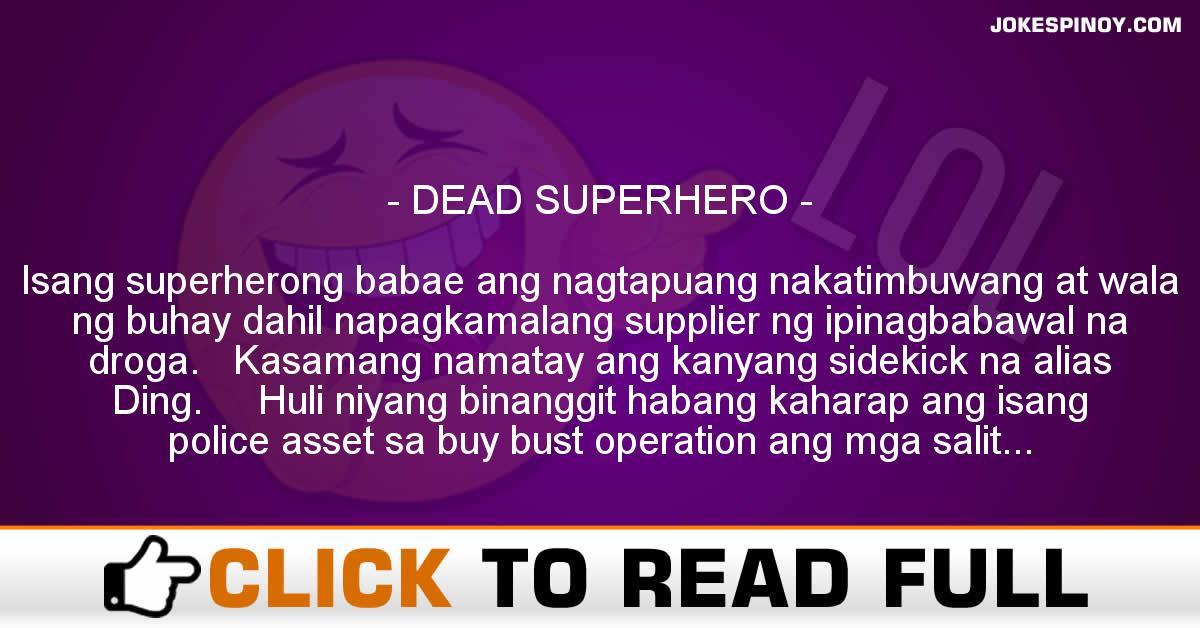 DEAD SUPERHERO