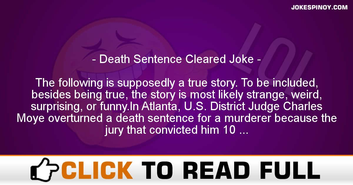 Death Sentence Cleared Joke