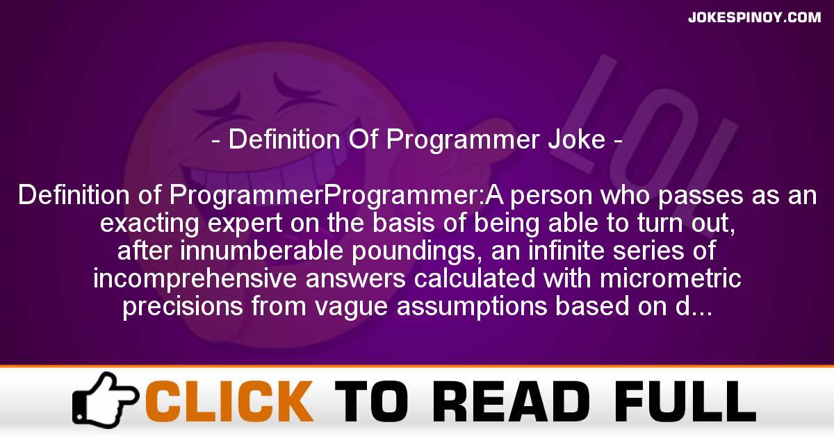 Definition Of Programmer Joke