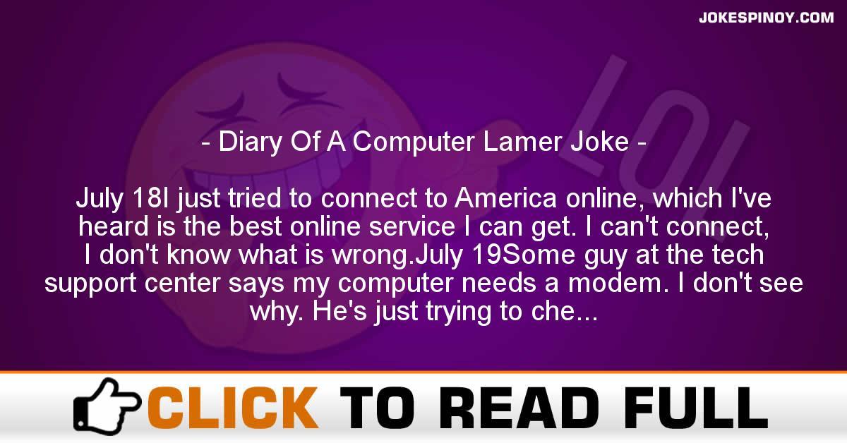 Diary Of A Computer Lamer Joke