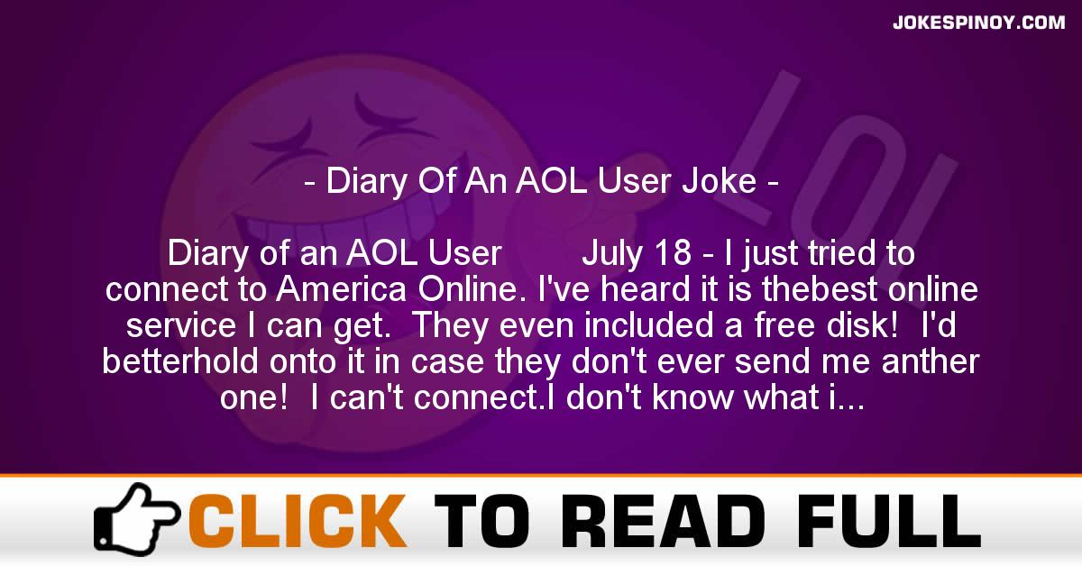 Diary Of An AOL User Joke