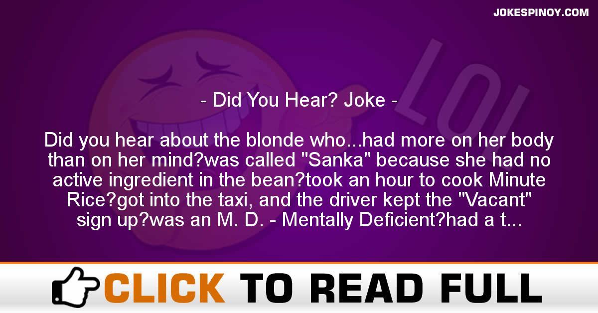 Did You Hear? Joke