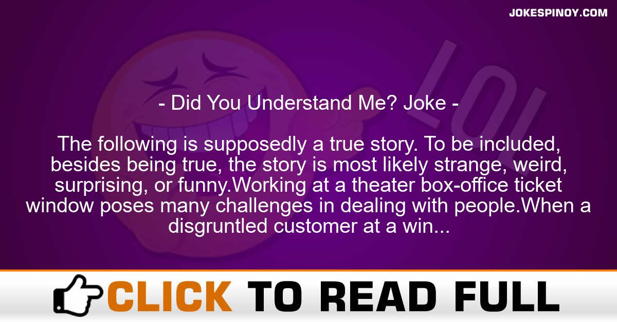 Did You Understand Me? Joke