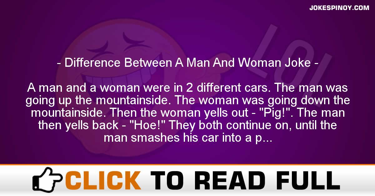 Difference Between A Man And Woman Joke