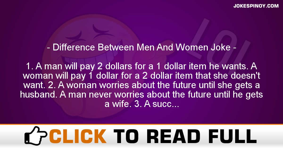 Difference Between Men And Women Joke