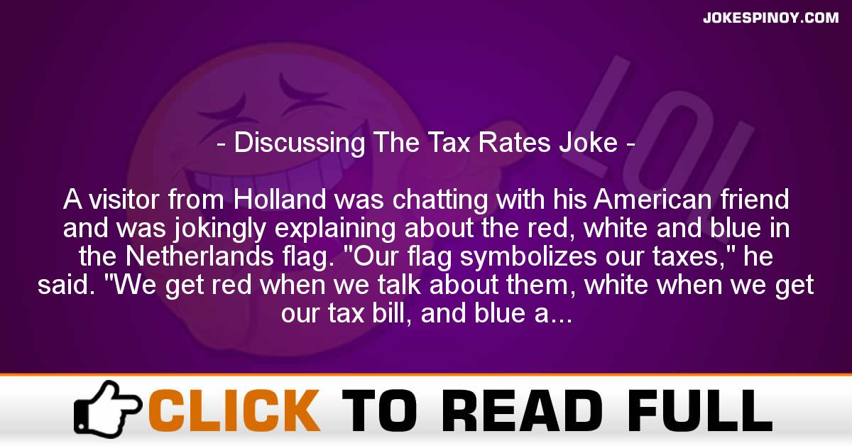 Discussing The Tax Rates Joke