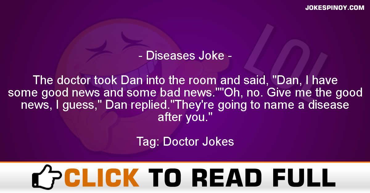 Diseases Joke