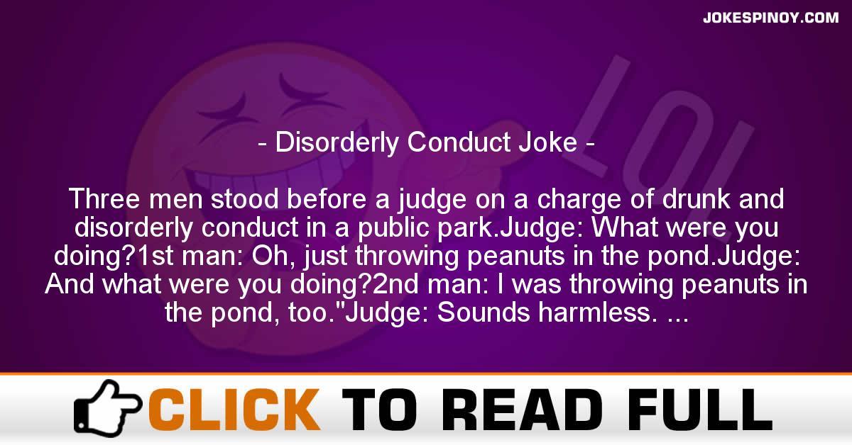 Disorderly Conduct Joke