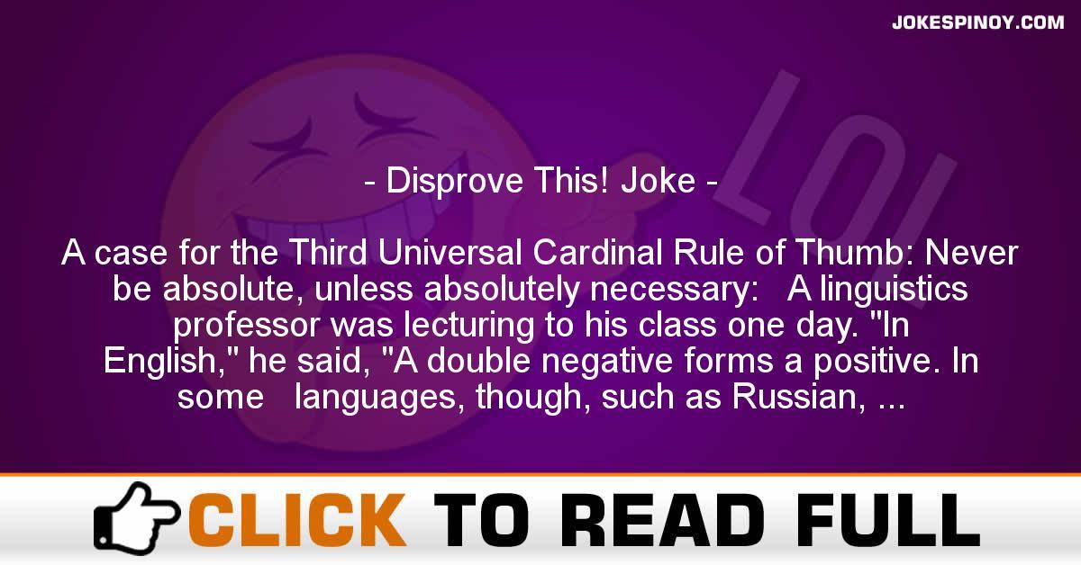 Disprove This! Joke