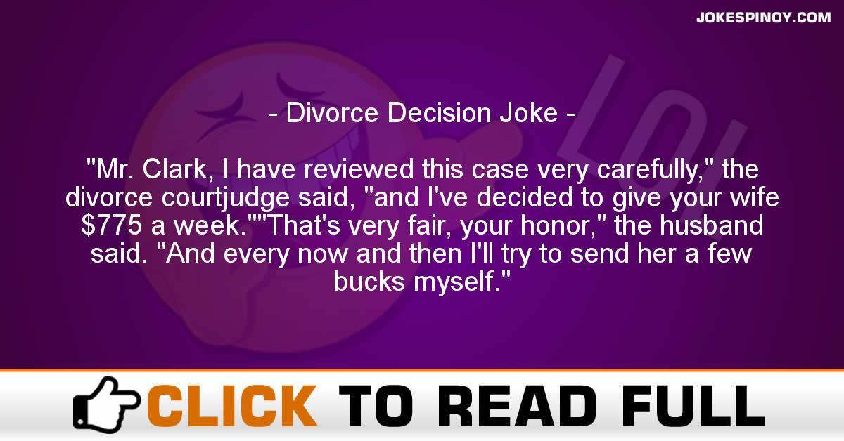 Divorce Decision Joke