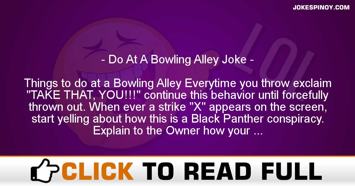 Do At A Bowling Alley Joke