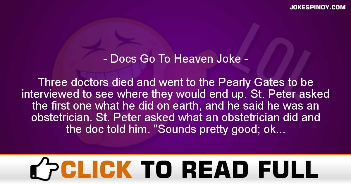 Docs Go To Heaven Joke