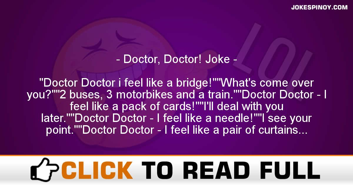 Doctor, Doctor! Joke