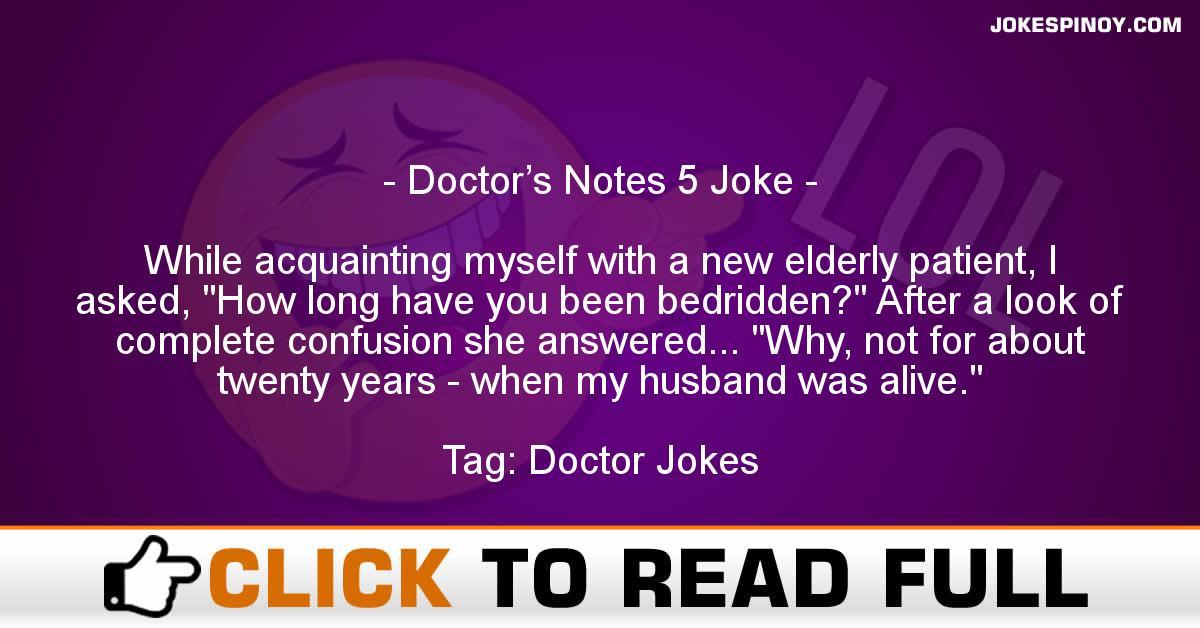 Doctor's Notes 5 Joke