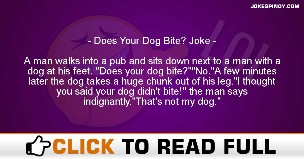 Does Your Dog Bite? Joke