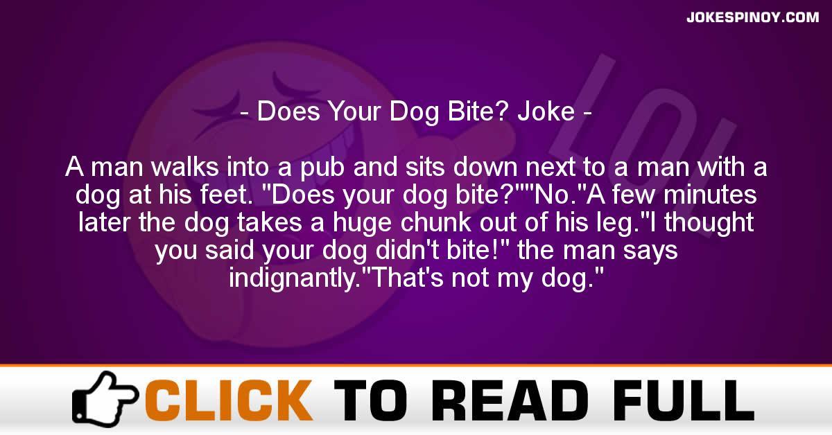 Does Your Dog Bite? Joke