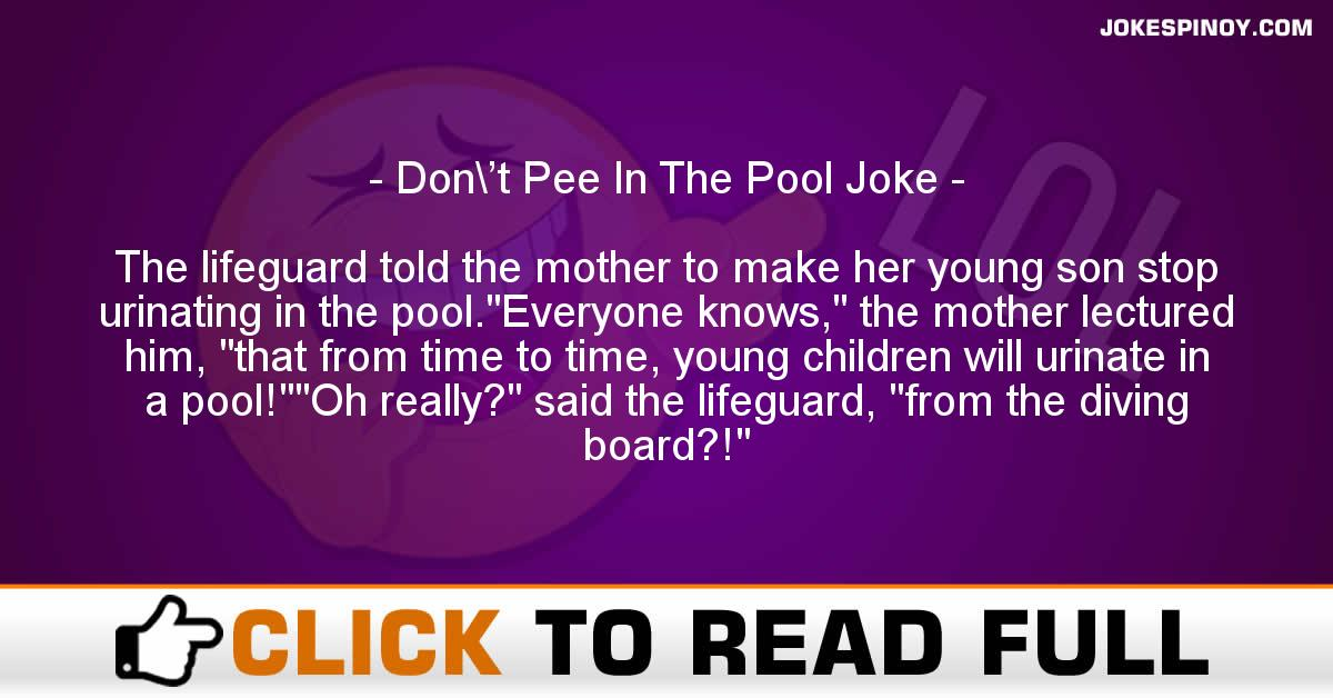 Don\'t Pee In The Pool Joke