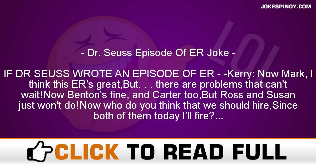 Dr. Seuss Episode Of ER Joke