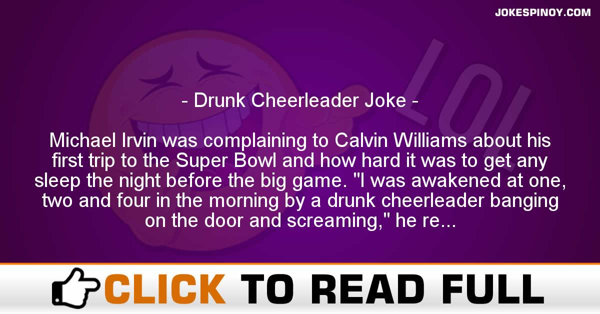 Drunk Cheerleader Joke