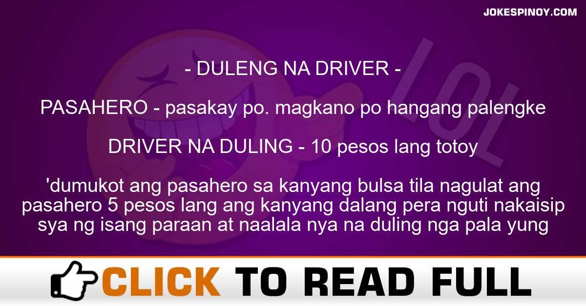DULENG NA DRIVER