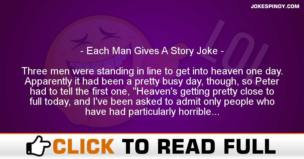 Each Man Gives A Story Joke