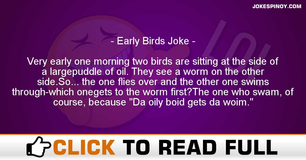 Early Birds Joke