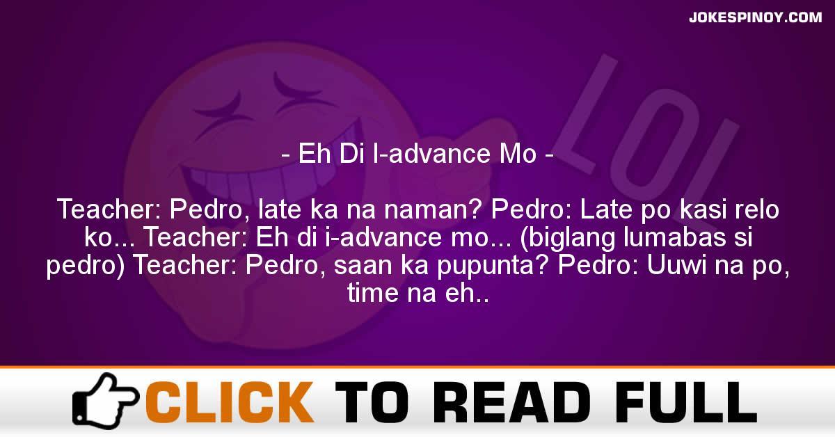 Eh Di I-advance Mo