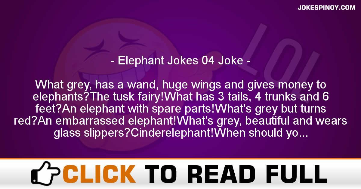 Elephant Jokes 04 Joke