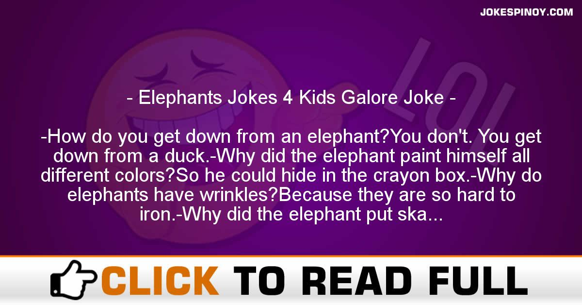 Elephants Jokes 4 Kids Galore Joke