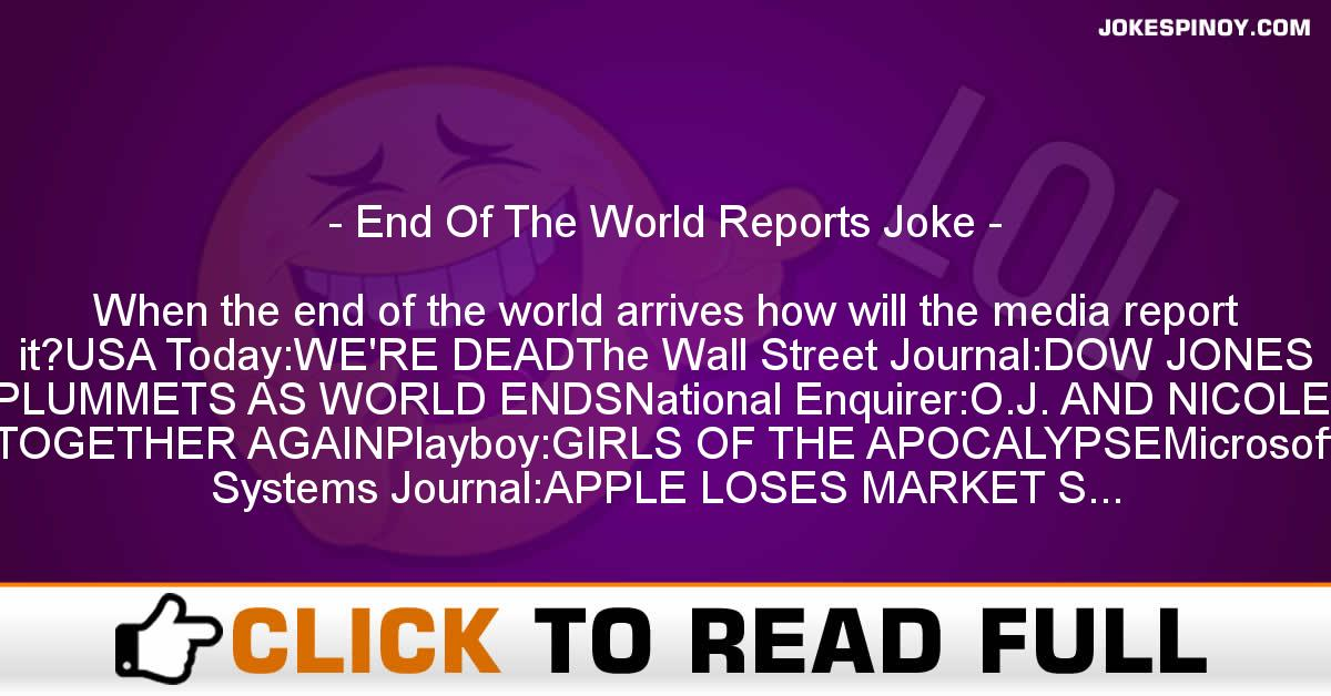 End Of The World Reports Joke
