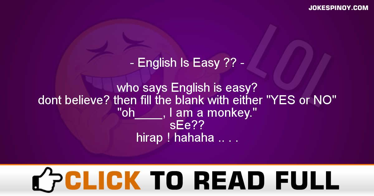 English Is Easy ??