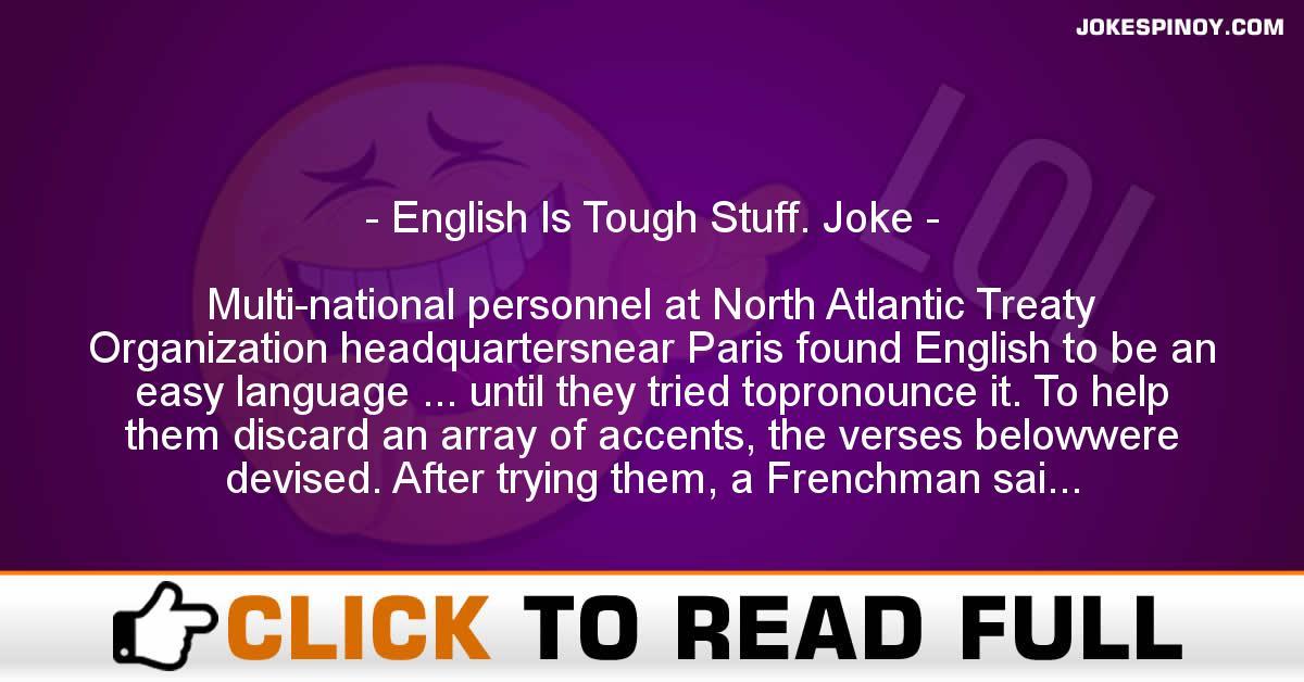 English Is Tough Stuff. Joke