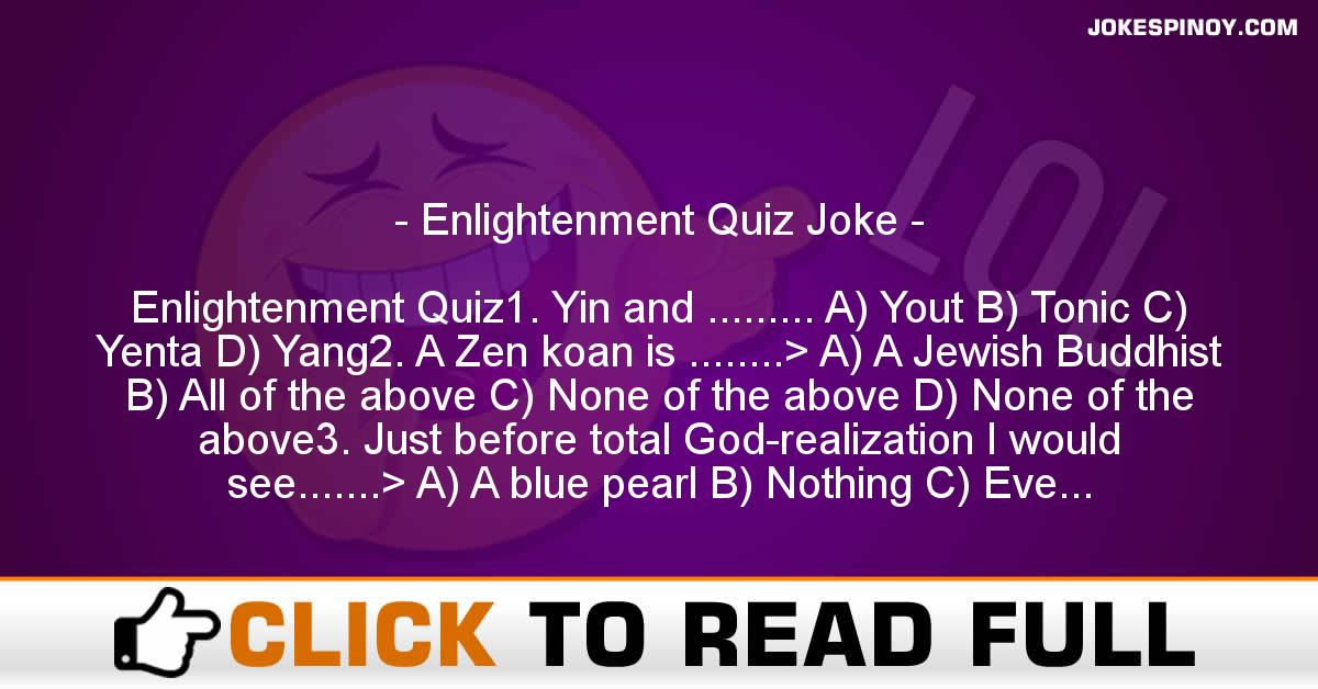 Enlightenment Quiz Joke