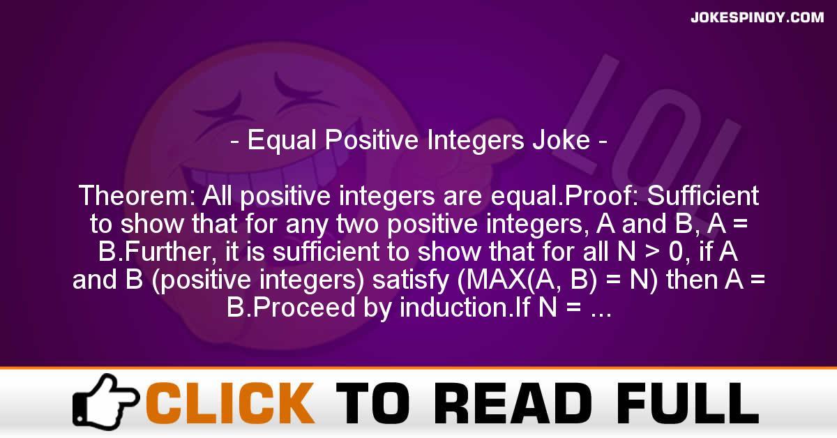 Equal Positive Integers Joke