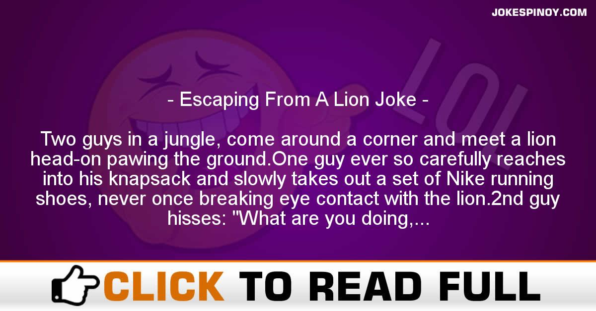 Escaping From A Lion Joke