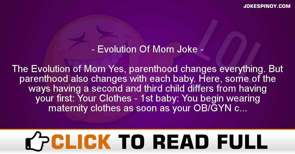 Evolution Of Mom Joke