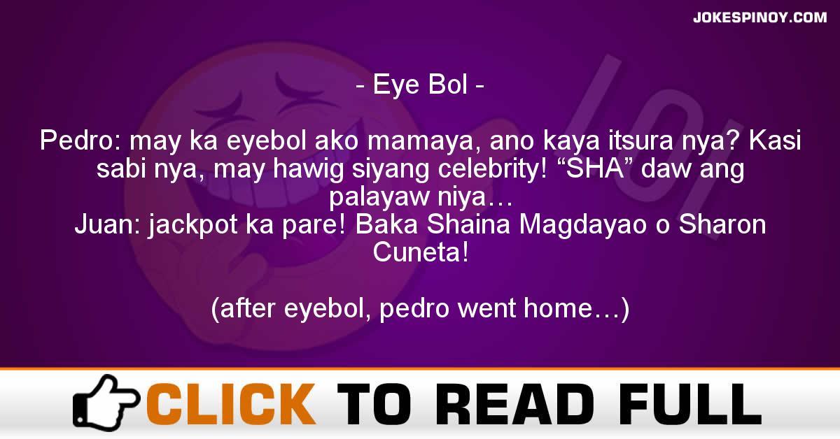 Eye Bol