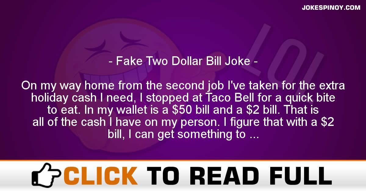 Fake Two Dollar Bill Joke